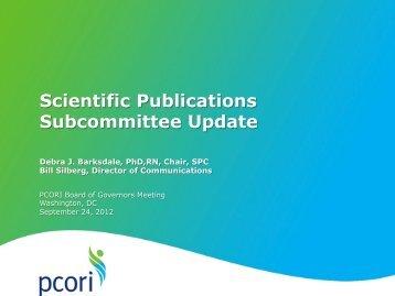 Scientific Publications Subcommittee Report - Patient Centered ...