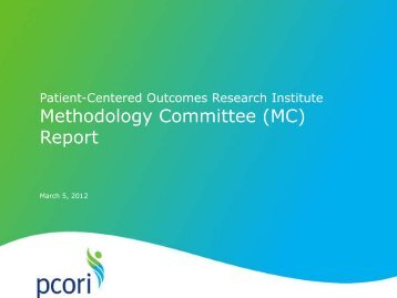 Methodology Committee (MC) Report - Patient Centered Outcomes ...