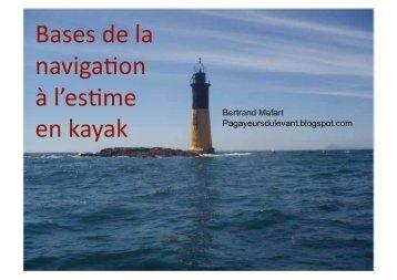 Bases de la naviga!on à l'es!me en kayak - Mafart, Bertrand