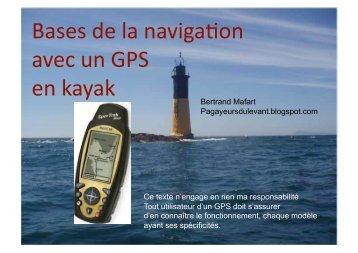 Bases de la naviga)on avec un GPS en kayak - Mafart, Bertrand