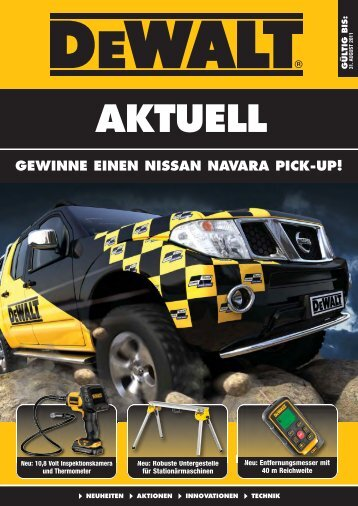 Aktion DeWalt Elektrowerkzeuge April-August 2011 - Technomag AG