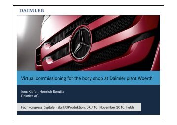 2010.11.09 Virtual commissioning for the body shop at Daimler plant ...