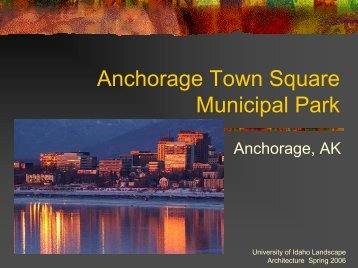 Anchorage Town Square Municipal Park - University of Idaho