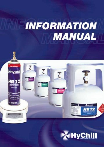 HyChill Information Manual - HyChill Refrigerants