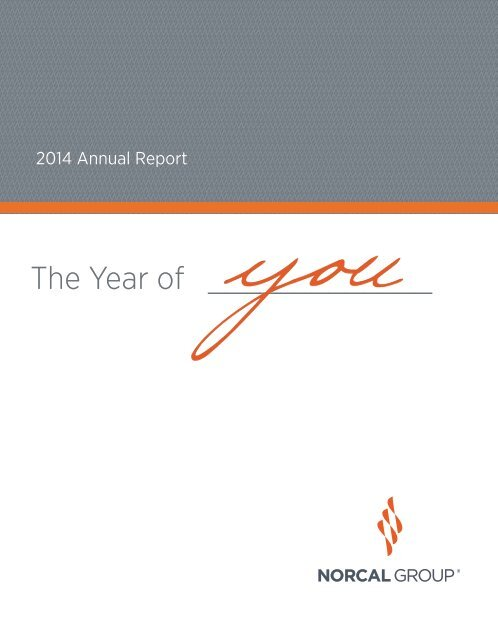 NORCAL Group 2014 Annual Report