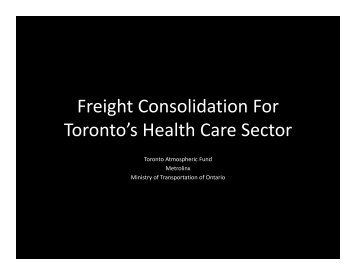 Freight Consolidation For Toronto's Health Care ... - Civil Engineering