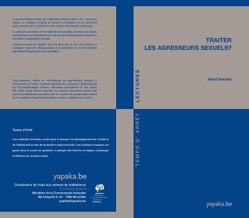 Traiter les agresseurs sexuels Yapaka 2008 - Ecpat France