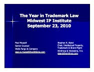 The Year in Trademark Law Midwest IP Institute September 23, 2010