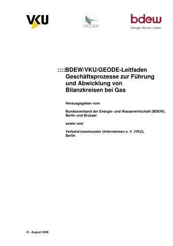 BDEW/VKU/GEODE-Leitfaden Geschäftsprozesse zur ...  - Gasunie.de