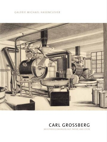 CARL GROSSBERG - Gallery Hasenclever