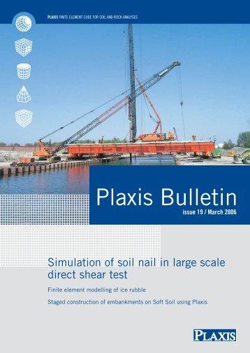 Bulletin 19, Spring 2006 - Plaxis