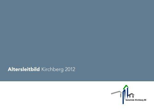 Altersleitbild Kirchberg 2012 - zur Gemeinde Kirchberg