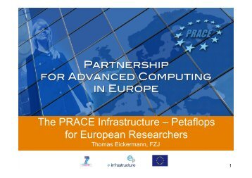 The PRACE Infrastructure – Petaflops for European Researchers