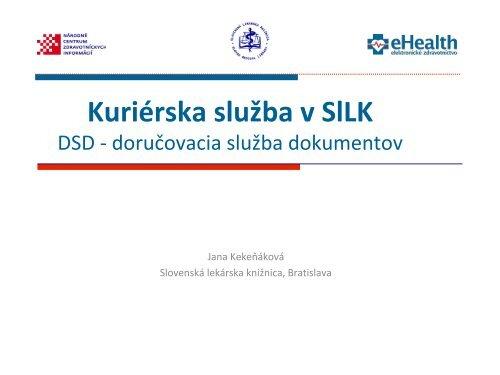 b445bd5df7a83 Prezentácia programu PowerPoint - Slovenská Lekárska Knižnica