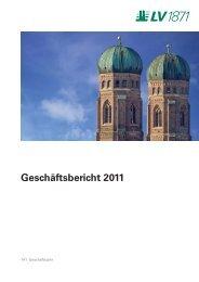 Geschäftsbericht 2011 - LV 1871 Private Assurance AG