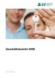 Geschäftsbericht 2008 - LV 1871 Private Assurance AG