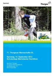71. Thurgauer Mannschafts-OL Samstag, 14. September 2013 ...