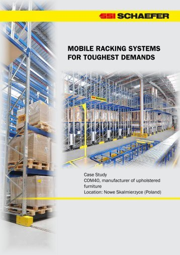 automated mobile racking systems ssi schaefer automation blog. Black Bedroom Furniture Sets. Home Design Ideas