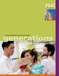 2006 Annual Report - Greater Worcester Community Foundation