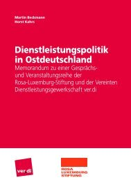Dienstleistungspolitik in Ostdeutschland - Rosa-Luxemburg-Stiftung