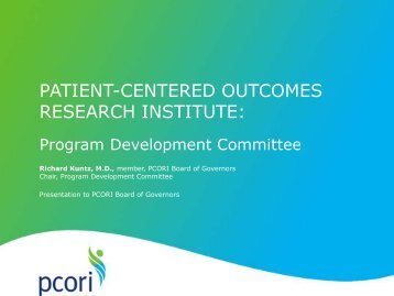 Pilot Projects Grants Program Update - Patient Centered Outcomes ...