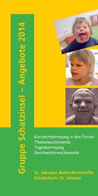 Gruppe Schatzinsel – Angebote 2013 St. Jakobus Behindertenhilfe