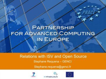 (Independant Software Vendors) and Open Source ... - prace