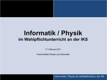 Informatik / Physik im Wahlpflichtunterricht an der IKS