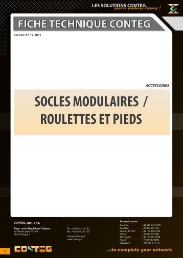 SOCLES MODULAIRES / ROULETTES ET PIEDS - Conteg
