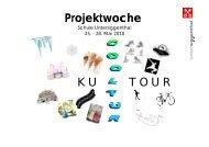 Projektwoche K U T O U R - Schule Untersiggenthal