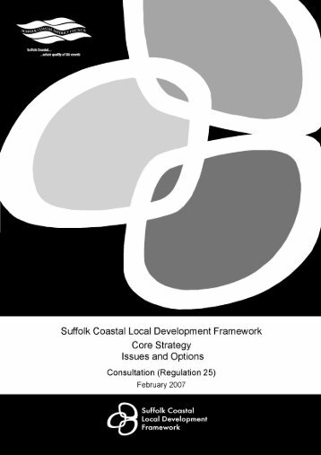 Core Strategy Issues and Options - Suffolk Coastal District Council