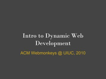 Intro to Dynamic Web Development - Association for Computing ...