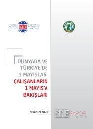 Dünyada ve Türkiye'de 1 Mayıslar Çalışanların 1 Mayıs'a Bakışları
