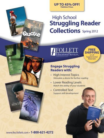 Spring 2012 High School Struggling Readers Catalog - Follett ...