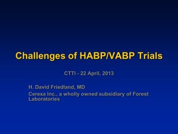 Operational Challenges in HABP/VABP Trial Conduct by David ...