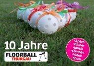 Hier geht es zum Flyer - Floorball Thurgau
