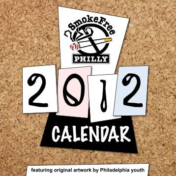 featuring original artwork by Philadelphia youth - SmokeFree Philly