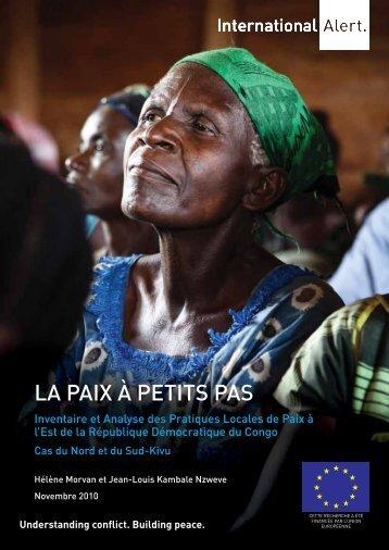 LA PAIX À PETITS PAS - International Alert