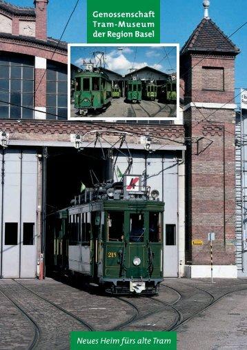 Info-Flyer - Genossenschaft Tram-Museum der Region Basel