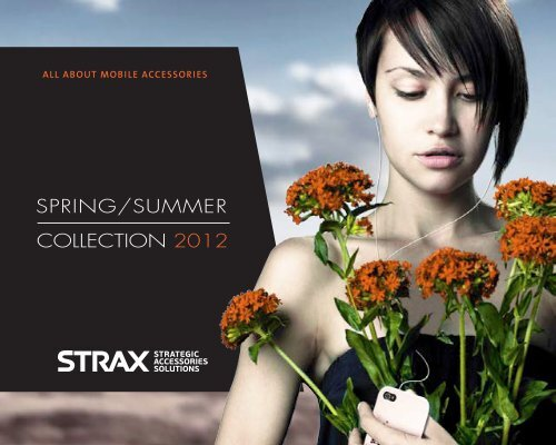 SPRING/SUMMER COLLECTION 2012 - STRAX