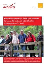 Motivationssemester (SEMO) im Internat für junge ... - Guglera