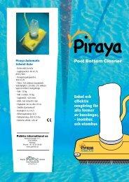 Enkel och effektiv rengöring för alla former av bassänger ... - pirtec