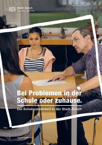 Bei Problemen in der Schule oder zuhause. - Stadt Zürich