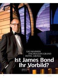 Ist James Bond Ihr Vorbild? - hoteljournal.ch