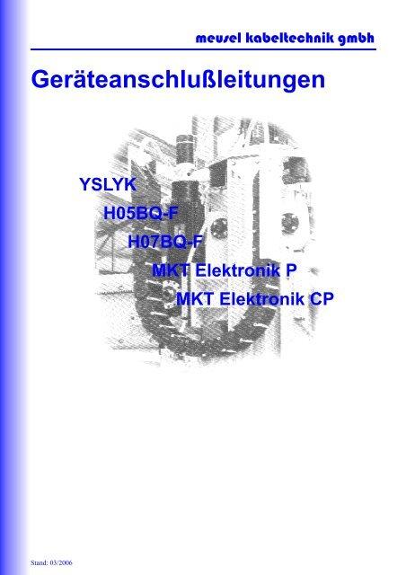 Geräteanschlußleitungen - Meusel Kabeltechnik GmbH