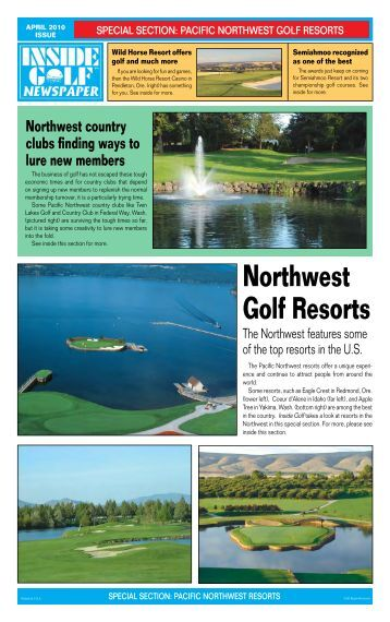 Northwest Golf Resorts - Inside Golf Newspaper