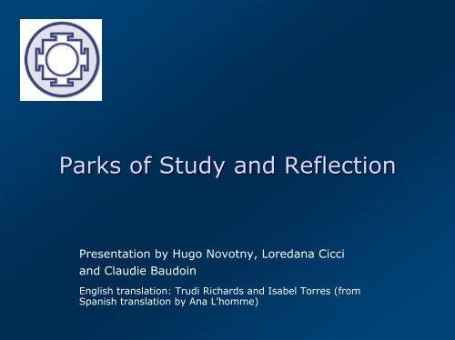 Parks of Study and Reflection - Parc La Belle Idée