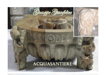 Coppia di acquasantiere - Gianfelice, Giuseppe