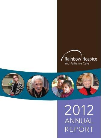 Rainbow Hospice and Palliative Care 2012 Annual Report