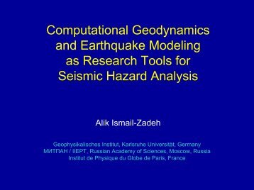 Computational Geodynamicsand Earthquake Modelingas Research ...